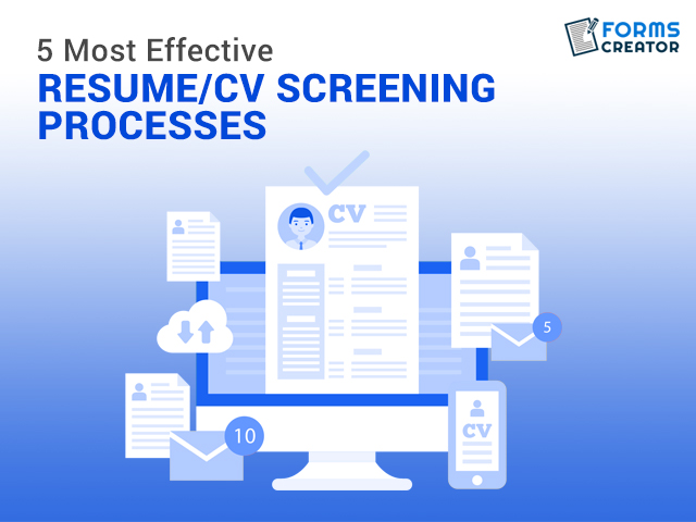 5 Most Effective Resume/CV Screening Processes